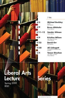 RISD Liberal Arts Lecture Series poster, Spring 2009, created by Selma-Rachel Swire and Greg Romano